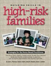 Building Skills in High Risk Families: Strategies for the Home-Based Practitione