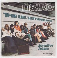 "THE LES HUMPHRIES SINGERS Vinyl 45T 7"" MEXICO - JENNIFER ADAM  DECCA 29171 RARE"