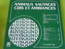 BRUITAGE - DJ - ANNIMAUX SAUVAGES CRIS ET AMBIANCES!!!!!!! RARE  LP!!!!!!