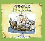 Roman Ship Model (Candle Discovery Series) by Dowley, Tim
