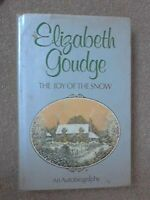The Joy of the Snow: An Autobiography by Goudge, Elizabeth Hardback Book The