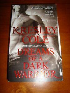 Kresley COLE - DREAMS OF A DARK WARRIOR   (NEW - 2011)