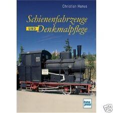 veicoli su rotaia Und Denkmalpflege ferrovia locomotive Sotto Monumento di