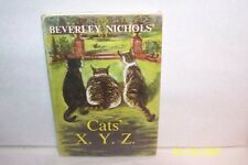 Cats X. Y. Z Beverly Nichols Hardcover W/jacket USA childrens 1961 First edition