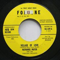Hear! Doo Wop 45 Nathaniel Mayer - Village Of Love / I Want A Woman On Fortune