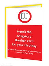 FRATELLO FRATELLO compleanno auguri carta divertenti umorismo Cheeky Novità Scherzo