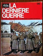 """Alpha pour tous n°96; La dernière guerre; Le Char """"Mark V""""/ Organisation Armée"""