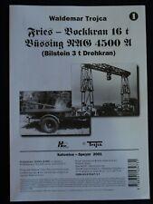 FRIES-BOCKKRAN 16T&BUSSING NAG 4500 WITH BILSTEIN 3TDREHKRAN  BY WALDEMAR TROJCA