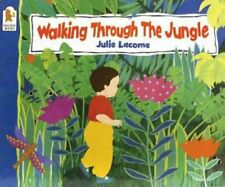 Walking Through the Jungle by Julie Lacome 9780744563269 | Brand New