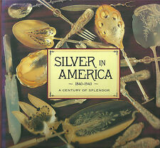 "VENABLE ""SILVER IN AMERICA 1840-1940"" 1994 1ST ED HC/DJ NF-/NF TIFFANY, GORHAM"
