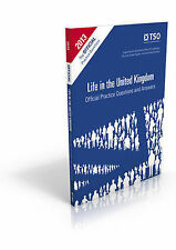 LIFE IN THE UK OFFICAL QUESTION AND ANSWERS - THE ONLY OFFICIAL BOOK