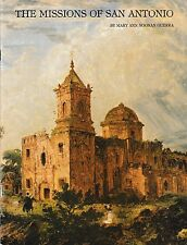 The Missions of San Antonio - PB Illustrated 1982 - Mary Ann Noonan Guerra