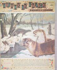TUTTE LE FIABE DELLA NONNA -LA LONTRA-RIVISTA DEL 1964-ANNO 2 N.65