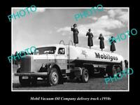 OLD 8x6 HISTORIC PHOTO OF MOBIL VACUUM OIL COMPANY DELIVERY TRUCK c1950s