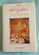 The Adolphus Cookbook, Dallas Texas 1983 1ST Edition, JOANNE SMITH, VG SIGNED