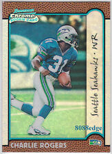 1999 BOWMAN CHROME RC REFRACTOR: CHARLIE ROGERS #216 SEAHAWKS ROOKIE CARD