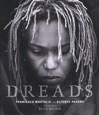 Dreads by Francesco Mastalia and Alfonse Pagano (1999, Hardcover, Teacher's...