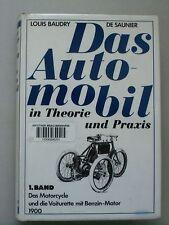 Das Automobil Theorie Praxis Bd. 1 Motodycle und die Voiturette mit Benzin-Motor