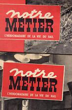 Lot Notre Métier Vie du Rail  01-1951   ZURICH -SARGANS et MATRAN -FRIBOURG