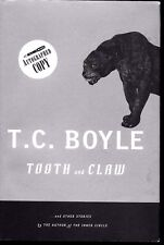 Tooth and Claw : And Other Stories by T. C. Boyle Autographed 1st print 1st edit