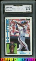 1984 Topps #182 Darryl Strawberry RC Graded GMA 8.5 NM-MT+= PSA 9? Mets Rookie
