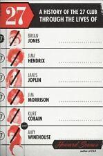 27: A History of the 27 Club through the Lives of Brian Jones, Jimi Hendrix, Jan