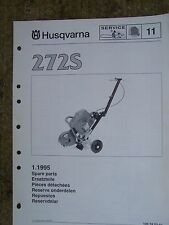 1995 Husqvarna 272S Chain Saw Spare Parts List LOTS MORE IN OUR STORE  V