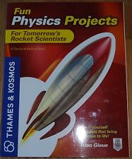 Fun Physics Projects for Tomorrow's Rocket Scientists Book Thames & Kosmos