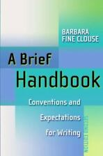 A Brief Handbook: Conventions and Expectations for Writing (2nd Edition), Clouse