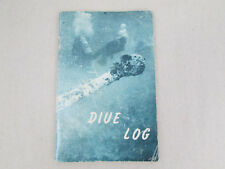 Used 1961 Dive Log Book by R.J. Shourot 1st Edition Sea Press Company 48 Pages