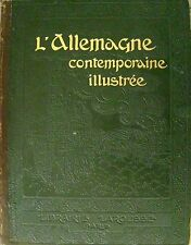 L` Allemagne contemporaine illustree  vor 1918 22 cartes 588 Reproductions photo