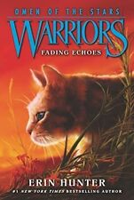 Warriors: Omen of the Stars #2: Fading Echoes, Hunter, Erin, New Book