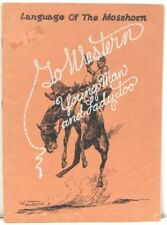 Language of the Mosshorn - Glossary of Cowboy Lingo, Rodeo Terms, Dude Jargon