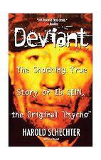 Deviant: The Shocking True Story of Ed Gein the Original Psycho Free Shipping