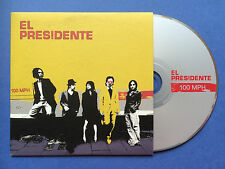 El Presidente - 100 MPH - 1 Track DJ Promo CD Single