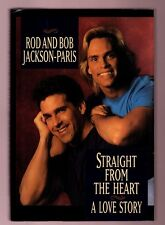 STRAIGHT FROM THE HEART - A LOVE STORY -ROD AND BOB JACKSON-PARIS SIGNED HB 1ST