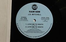"J.D. MITCHELL Love Me To Death 12"" HAM-SEM Rec H.S.R.110 US 1986 VG++ 12B"