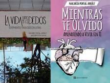 Mientras Te Olvido La Vida Entre Mis Dedos Nacarid Portal  Español Libro New