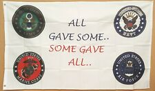 All Gave Some Some Gave All flag 3'x5' banner Military Branches Patriotic New!