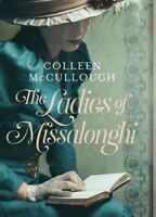 Ladies of Missalonghi, Hardcover by McCullough, Colleen, Brand New, Free ship...