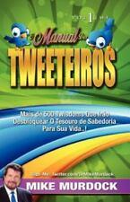O Manual DOS Tweeteiros, Volume 1 (Paperback or Softback)
