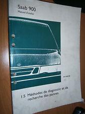Saab 900 : manuel atelier partie 1:5 diagnostic recherche pannes de 1994 à 1996