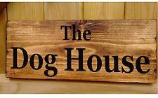 DOG House insegna targa targhetta RUSTICO regalo cucina casa Porta/Muro Segni marito