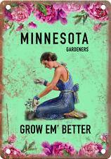 "Minnesota Gardeners Grow Em' Better 10"" x 7"" Retro Vintage Look Metal Sign"