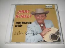 JIMMY WAKELY - ROCKY MOUNTAIN LULLABY & WESTERN HITS (1940s) RARE IMPORT 2002 CD
