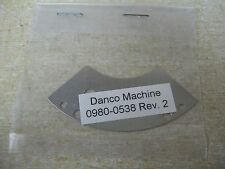 Danco Machine 0980-0538 Plate, Revision 2 *Free Shipping*