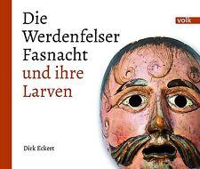 Fasnacht im Werdenfelser Land - Garmisch Mittenwald Farchant Grainau - Masken