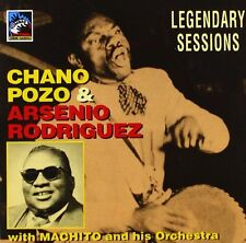 Chano Pozo & Arsenio R LEGENDARY SESSIONS WITH MACHITO & HIS ORCHESTRA 1947-1953