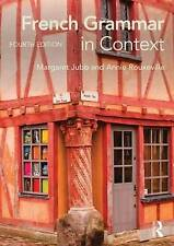 French Grammar in Context by Annie Rouxeville, Margaret Jubb (Paperback, 2014)