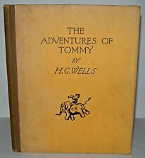 The Adventures Of Tommy - H.G. Wells,  HB, George G. Harrap. 1929.  Illustrated